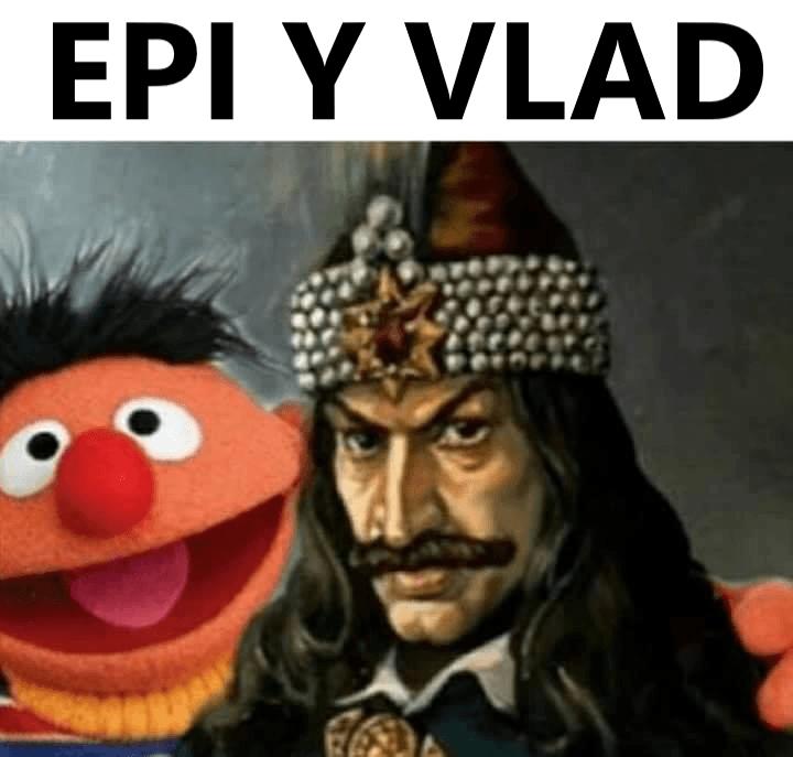 Epi y Vlad