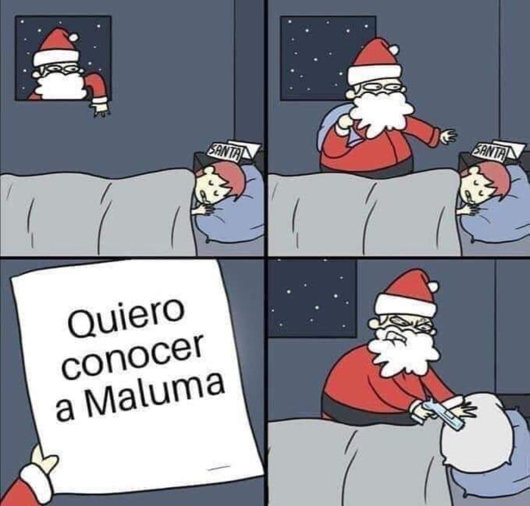Quiero conocer a Maluma Santa